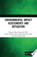 Environmental Impact Assessments and Mitigation