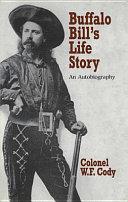 Buffalo Bill s Life Story