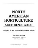 North American Horticulture A Reference Guide