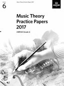 Music Theory Practice Papers 2017, ABRSM Grade 6