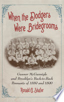 When the Dodgers Were Bridegrooms