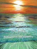 Pdf Shadows of Life - Reflections of Victory