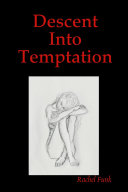 Descent Into Temptation