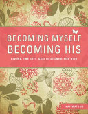 Pdf Becoming Myself, Becoming His