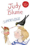 Superfudge: A Fudge Book 3
