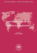 Development Centre Seminars Growth and Competition in the New Global Economy