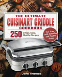 The Ultimate Cuisinart Griddle Cookbook