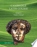 North American Cambridge Latin Course Unit 3 Teacher s Manual
