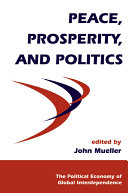 Peace  Prosperity  And Politics