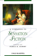 A Companion to Sensation Fiction