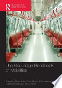 The Routledge Handbook of Mobilities Book