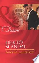 Heir to Scandal  Mills   Boon Desire   Secrets of Eden  Book 3