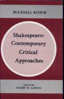 Shakespeare, Contemporary Critical Approaches