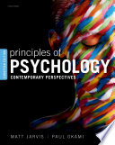 """Principles of Psychology: Contemporary Perspectives"" by Matt Jarvis, Paul Okami"