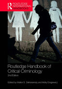Routledge Handbook of Critical Criminology