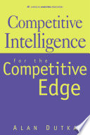 Competitive Intelligence For the Competitive Edge