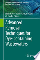 Advanced Removal Techniques for Dye containing Wastewaters Book