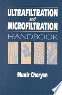 Ultrafiltration And Microfiltration Handbook Book PDF