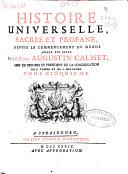Histoire universelle ,sacrée et profane, depuis le commencement du monde jusqu'a nos jours