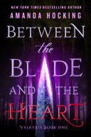 Between the Blade and the Heart [Pdf/ePub] eBook