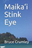 Maika i Stink Eye Book