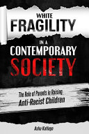 White Fragility in a Contemporary Society Pdf/ePub eBook
