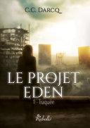 Pdf Le projet Eden, Tome 1 Telecharger