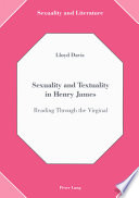 Sexuality and Textuality in Henry James