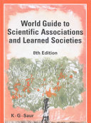 World Guide to Scientific Associations and Learned Societies Book