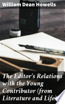 The Editor s Relations with the Young Contributor  from Literature and Life  Book