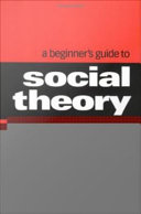 Pdf A Beginner's Guide to Social Theory Telecharger