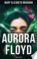 Aurora Floyd  Feminist Classic