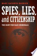 Spies  Lies  and Citizenship
