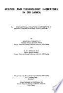 Science and Technology Indicators in Sri Lanka: Organizational structures and the status of national efforts in science and technology