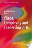 Chaos Complexity And Leadership 2016
