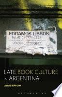 Late Book Culture in Argentina