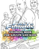Fast Furious Coloring Book For Adults And Kids
