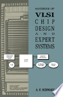 Handbook Of VLSI Chip Design And Expert Systems