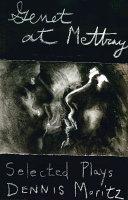 Genet at Mettray: selected plays