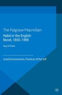 Habit in the English Novel, 1850-1900