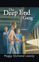 The Deep End Gang Book