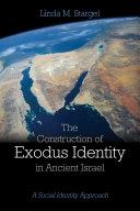 The Construction of Exodus Identity in Ancient Israel [Pdf/ePub] eBook