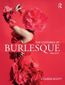 The Costumes of Burlesque