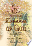 How to Live in the Kingdom of God