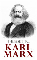 The Essential Karl Marx