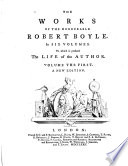 The Works of the Honourable Robert Boyle