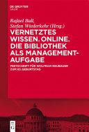 Vernetztes Wissen. Online. Die Bibliothek als Managementaufgabe [Pdf/ePub] eBook