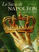 Le sacre de Napoleón, peint par David