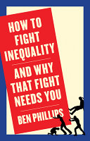 link to How to fight inequality : (and why that fight needs you) in the TCC library catalog