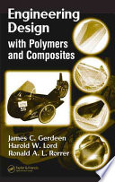 Engineering Design with Polymers and Composites Book